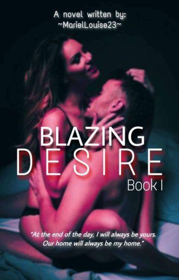 Blazing Desire (#1)