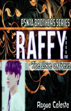 PENTA BROTHERS SERIES V - The Refined Meets the Messed (RAFFY) by karinjin