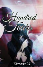 Hundred Tears by kimera27