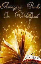 Recueil des meilleurs livres sur Wattpad by Shining_hope