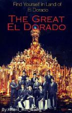 The Great El Dorado by Khant_Min_Naing