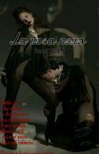 La rosa nera (Part-2) by Darkside91