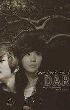 Comfort In The Dark ( Onew x Taemin ) by Jishubunny