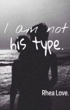 I am not his type. by fvjbdv