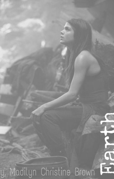 Earth (The 100 fanfiction)