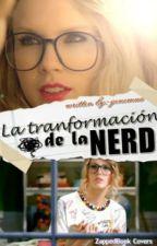 LA TRANSFORMACION DE UNA NERD by genemua