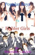 Popular BOYS VS. Fighter Girls by Alexandra_Carolina
