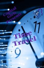 Capital Girls: Time Travel by AmoreBooks