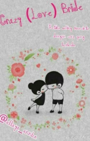 Crazy (Love) Bride