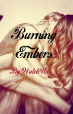 Burning Embers by WatchUs
