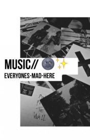 Music by everyones-mad-here