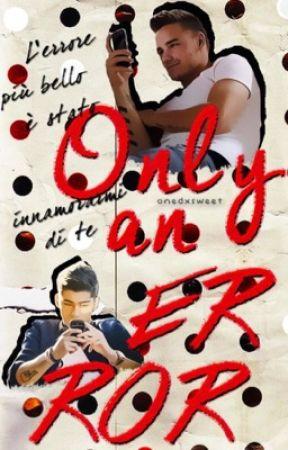 only an error • ziam by onedxsweet