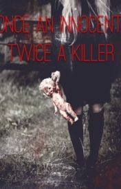 Once an Innocent  Twice a Killer (Masky X Reader) by PleaseStopChecking