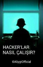 Hacker'lar Nasıl Çalışır ? by AliygtOfficial