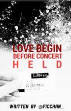 Love Begin Before Concert Held (Zayn Malik) by Ficchan_