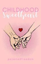 Childhood Sweetheart by poisonedfreedom