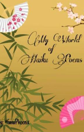 My World Of Haiku Poems Discontinued Fangirl Lol Wattpad