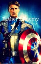 Father's Enemy {A Captain America's Daughter fanfic} by LoveMyImagination