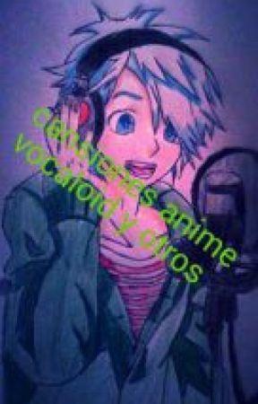 canciones anime vocaloid y otros by pokechantarara