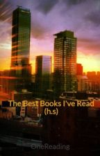 The Best Books I've Read (h.s) by OneReading