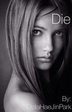 Die by DolaHaeJinPark