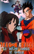 Dragon ball: La mejor amiga de Gohan by Nachu25