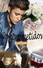Comprometidos by xmjbxx