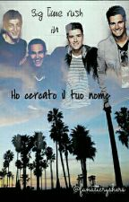 Ho cercato il tuo nome|| BTR by withyourbigeyes