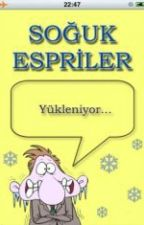 Soğuk Espiriler :D by zaseza1999