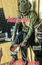 Addiction by MsTowns