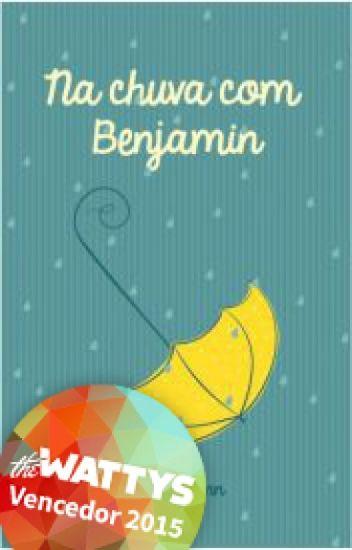 Na chuva com Benjamin