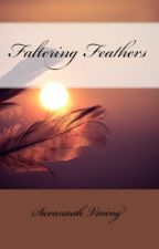 Faltering Feathers by foreverhopeful