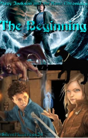 Percy Jackson and the Kane Chronicles: The Beginning