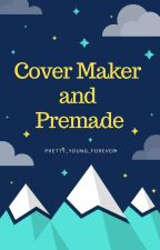 Covers Maker and Premades (Closed) by pretty_young_forever