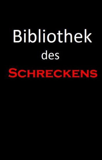 Bibliothek des Schreckens