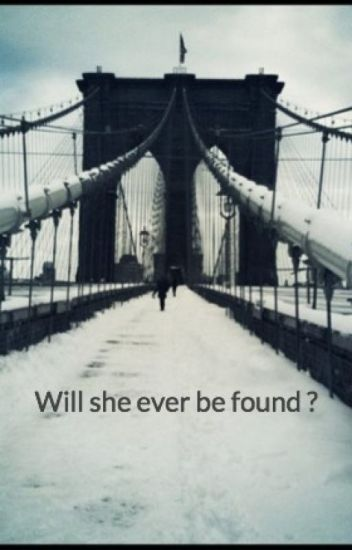Will she ever be found ?