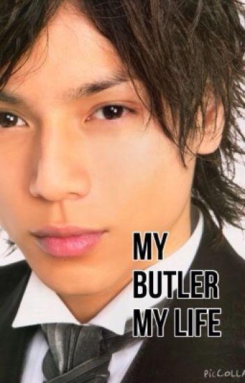 My butler, my life (私の執事, 私の人生:Watashi no shitsuji, watashinojinsei)(ON HOLD)
