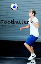 Footballer // Niall Horan by empireofhoran