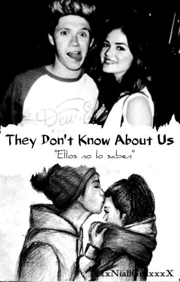 They Don't Know About Us(Niall Horan)
