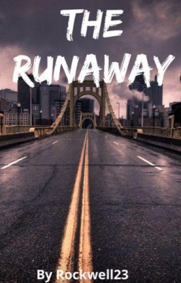 The Runaway (Slow updates)