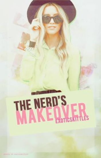 The Nerd's Makeover