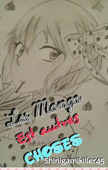 les manga et autre chose (^°^)/