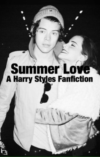 Summer Love (Harry Styles Fanfic)