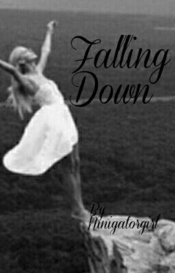 Falling Down (COMING SOON)