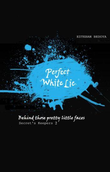 Perfect White Lie
