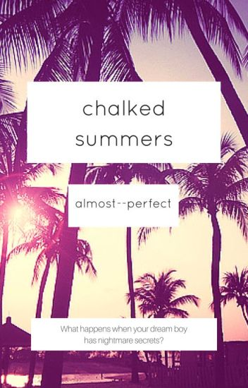 Chalked Summers