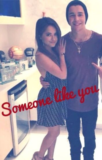 """Someone Like You"" (Austin Mahone & Becky G) fanfiction"