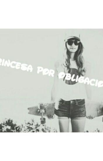 Princesa por obligación.
