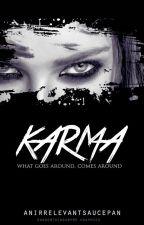 Karma by anirrelevantsaucepan