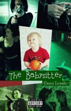 The Babysitter -Demi Lovato- by DemiMommy